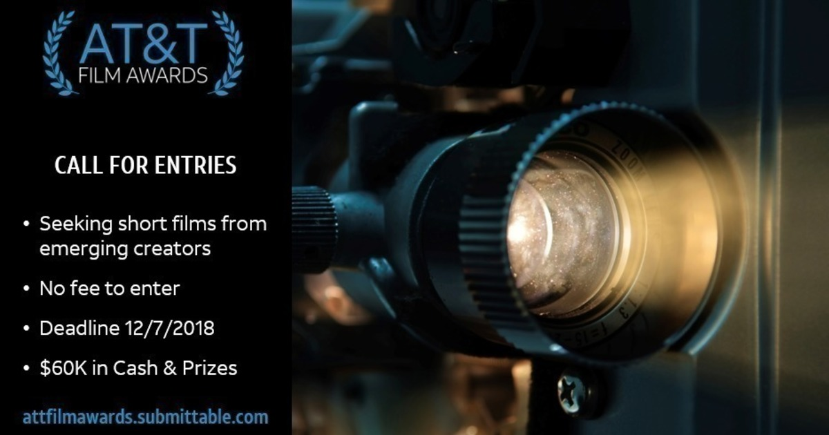 AT&T 2019 Short Film Competition-$60K+ in Prizes-No Entry